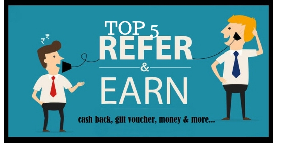 Refer and Earn apps 2019