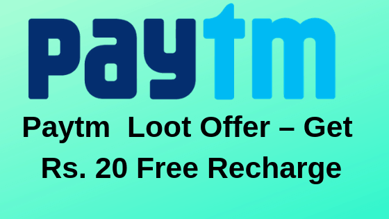 Paytm Loot Offer