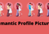 Romantic Profile Pictures